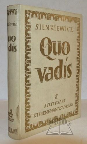 SIENKIEWICZ Henryk, Quo vadis.