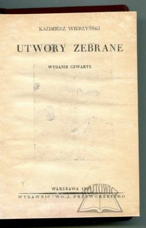 WIERZYŃSKI Kazimierz, Utwory zebrane.