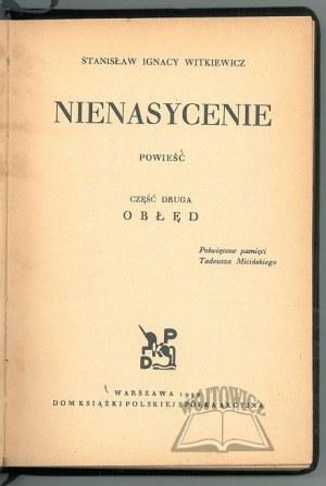 WITKIEWICZ Stanisław Ignacy, Nienasycenie.