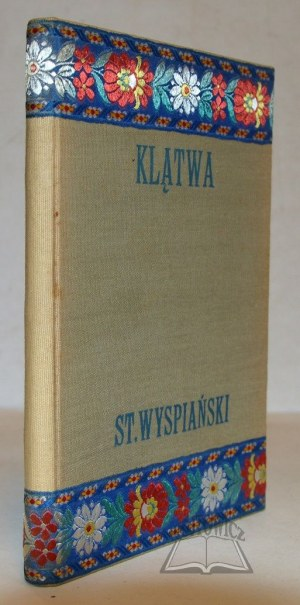 WYSPIAŃSKI Stanisław, Klątwa.