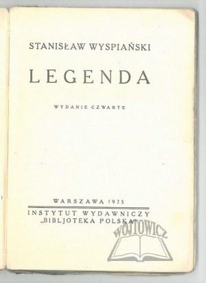 WYSPIAŃSKI Stanisław, Legenda.