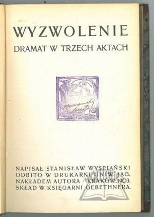 WYSPIAŃSKI Stanisław, Wyzwolenie.