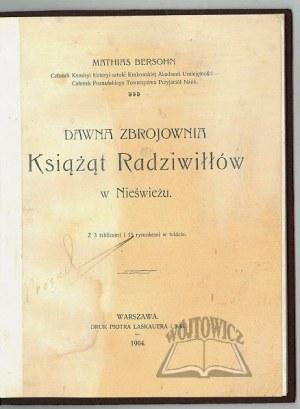 BERSOHN Mathias, Dawna zbrojownia Książąt Radziwiłłów w Nieświeżu.
