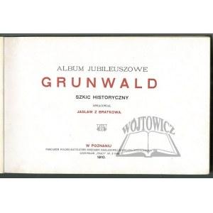 (BRATKOWSKI Jan), Album jubileuszowe Grunwald.