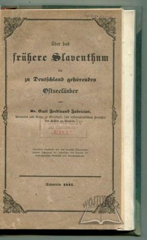 FABRICIUS Carl Ferdinand, Über das frühere Slaventhum der zu Deutschland gehörenden Ostseeländer.