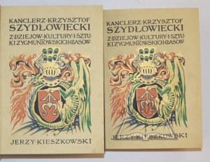 KIESZKOWSKI Jerzy, Kanclerz Krzysztof Szydłowiecki.