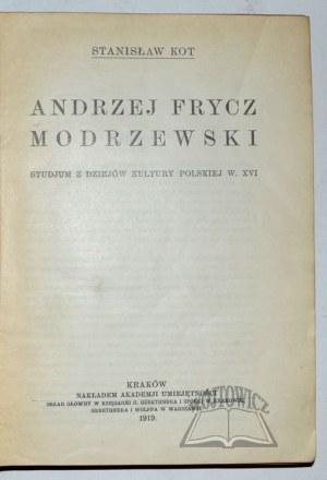 KOT Stanisław, Andrzej Frycz Modrzewski.