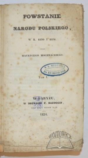 MOCHNACKI Maurycy, Powstanie narodu polskiego w roku 1830 i 1831.