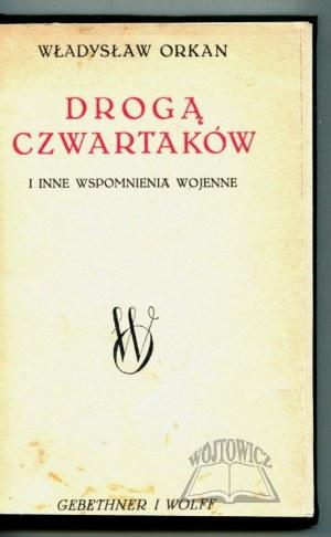 ORKAN Władysław, Drogą Czwartaków i inne wspomnienia wojenne.