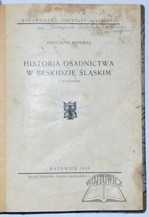 POPIOŁEK Franciszek, Historia osadnictwa w Beskidzie Śląskim.