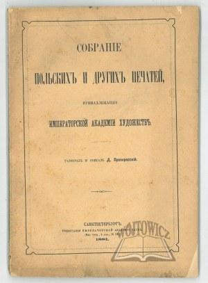 PROZOROWSKIJ D. (oprac.), Sobranije Polskich i drugich pieciatiej,