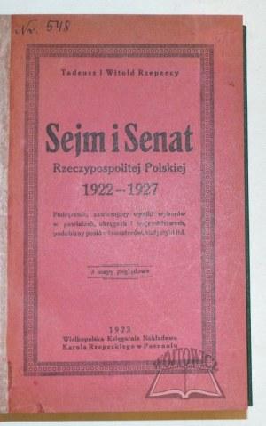 RZEPECCY Tadeusz i Witold, Sejm i Senat Rzeczypospolitej Polskiej 1922-1927.