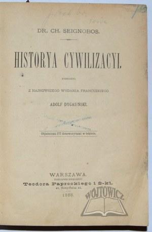 SEIGNOBOS Charles, Historya cywilizacyi.