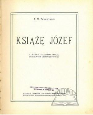 SKAŁKOWSKI Adam M., Książe Józef.