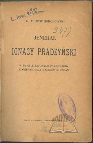 SOKOŁOWSKI August, Jenerał Ignacy Prądzyński