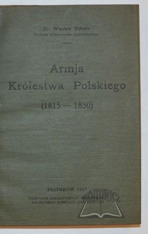 TOKARZ Wacław, Armja Królestwa Polskiego (1815-1830).