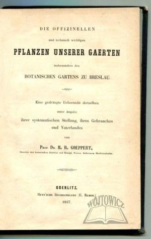 GOEPPERT Heinrich Robert, Die offizinellen und technisch wichtigen Pflanzen unserer Gaerten.