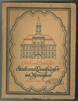 DETHLEFSEN Richard, Stadt- und Landhäuser in Ostpreußen.