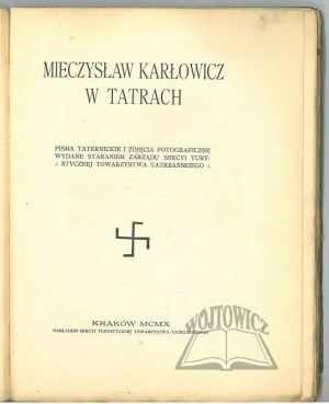 (KARŁOWICZ). Mieczysław Karłowicz w Tatrach.