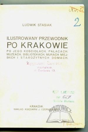 STASIAK Ludwik, Ilustrowany przewodnik po Krakowie.