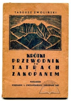 ZWOLIŃSKI Tadeusz, Krótki przewodnik po Tatrach i Zakopanem.