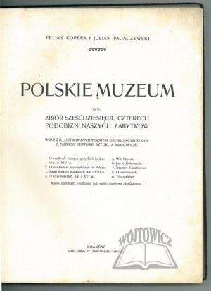 KOPERA Feliks i Julian Pagaczewski, Polskie Muzeum.