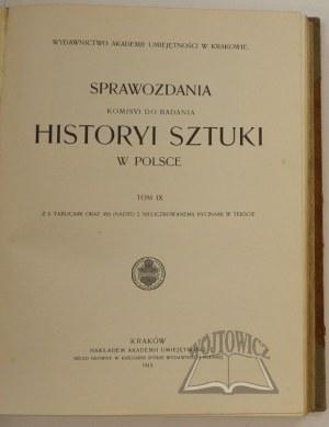 SPRAWOZDANIA Komisyi do Badania Historyi Sztuki w Polsce.