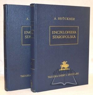 BRÜCKNER Aleksander, Encyklopedia Staropolska.