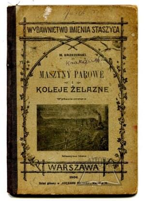 BRZEZIŃSKI Mieczysław, Maszyny parowe i koleje żelazne.