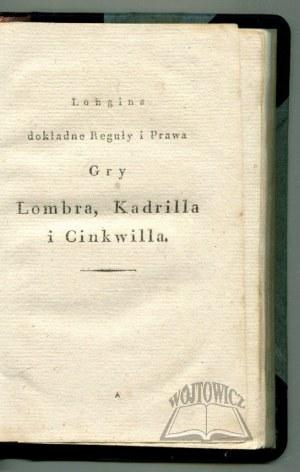 (FLITTNER Christian Gottfried), Longina dokładne Reguły i Prawa Gry Lombra, Kadrilla i Cinkwilla.