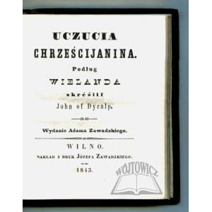 (JANKOWSKI Placyd) John of Dycalp., Uczucia chrześcijanina.