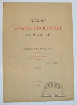 ODRZYWOLSKI Sławomir, Dawny Zamek Królewski na Wawelu.