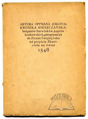 OPPMAN Artur, Kronika mieszczańska imćpanów Barwinków kupców krakowskich.