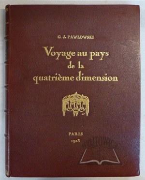 PAWLOWSKI Gaston de, Voyage au pays de la quatrieme dimension.