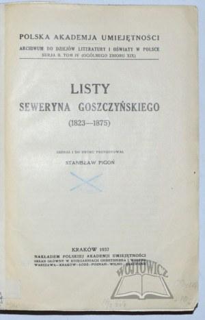 PIGOŃ Stanisław, Listy Seweryna Goszczyńskiego (1823-1875).