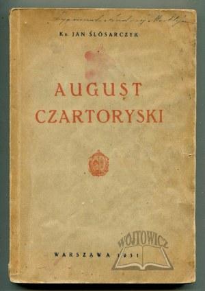 ŚLÓSARCZYK Jan ks., August Czartoryski. Książę - salezjanin.