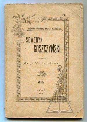 WYSŁOUCHOWA Marja, Seweryn Goszczyński.