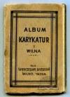 BARSEGOW Wienczesław, Album karykatur z Wilna.