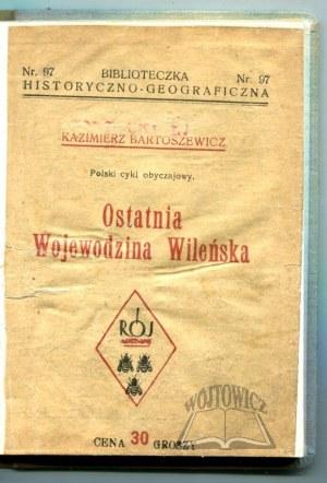 BARTOSZEWICZ Kazimierz, Ostatnia Wojewodzina Wileńska.