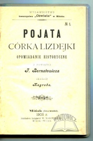 BERNATOWICZ Feliks, Pojata, córka lizdejki.