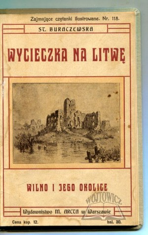 BURACZEWSKA Stanisława, Wycieczka na Litwę.