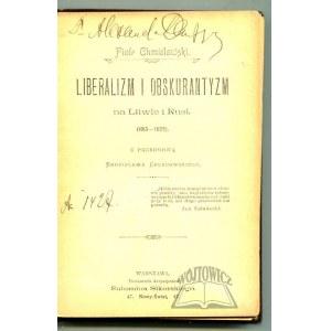 CHMIELOWSKI Piotr, Liberalizm i obskurantyzm na Litwie i Rusi (1815-1823).
