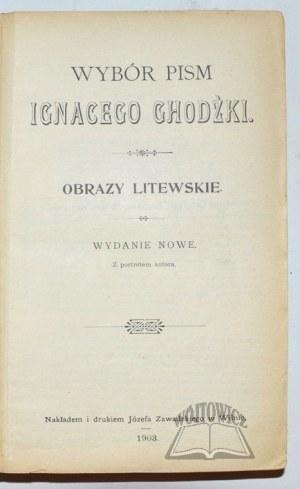 CHODŹKO Ignacy, Obrazy litewskie.