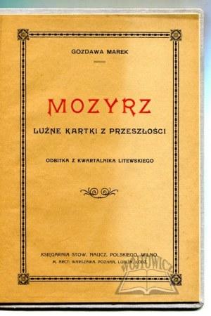 GOZDAWA Marek (Giżycki Jan Marek), Mozyrz. Luźne kartki z przeszłości.
