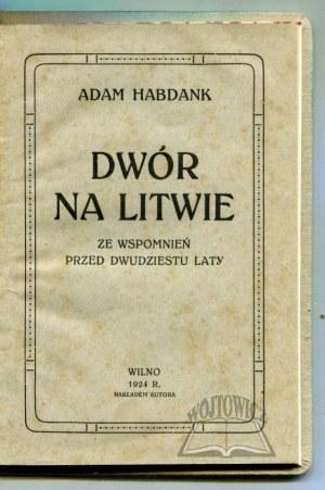 HABDANK Adam, Dwór na Litwie.