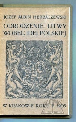 HERBACZEWSKI Józef Albin, Odrodzenie Litwy wobec idei polskiej.