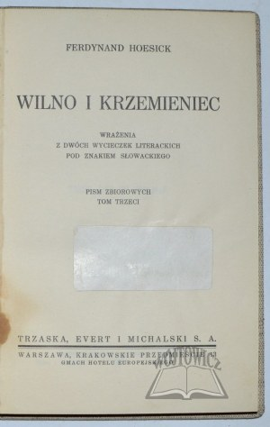 HOESICK Ferdynand, Wilno i Krzemieniec.