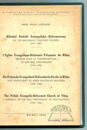 HULKA - Laskowski Paweł, Wileński kościół ewangelicko - reformowany na tle reformacji i kultury polskiej.