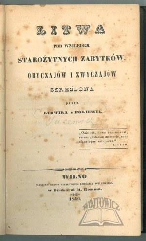 (JUCEWICZ Ludwik Adam), Litwa pod względem starożytnych zabytków, obyczajów i zwyczajów skreślona przez Ludwika z Pokiewia.
