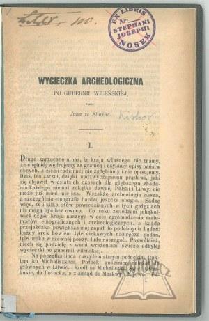 (KIRKOR Adam Honory). Jan ze Śliwina, Wycieczka archeologiczna po Guberni Wileńskiej.